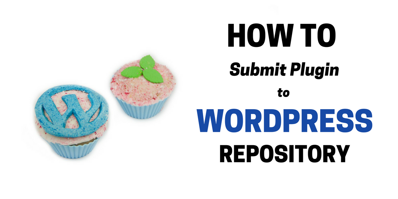 How To Sumbit Plugin To WordPress Repository