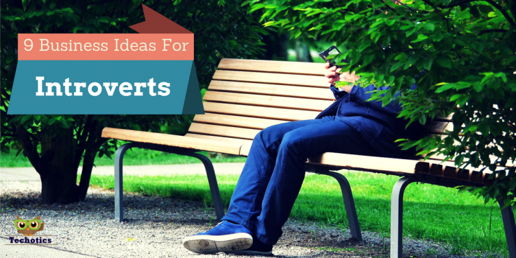 9 Cool Business Ideas For Introverts